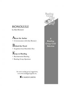 About the Author. Behind the Novel. Keep on Reading. HONOLULU by Alan Brennert. A Reading Group Gold Selection. A Conversation with Alan Brennert