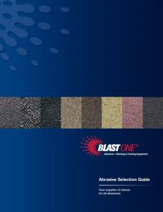 Abrasive Selection Guide. Your supplier of choice for all abrasives