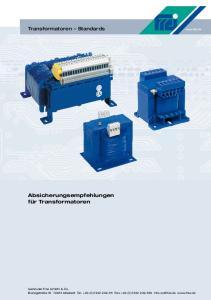 Absicherungsempfehlungen für Transformatoren. Transformatoren Standards