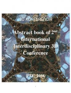 Abstract book of 2 nd International Interdisciplinary 3D Conference