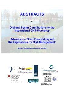 ABSTRACTS. Oral and Poster Contributions to the International CHR-Workshop. Advances in Flood Forecasting and the Implications for Risk Management
