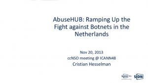 AbuseHUB: Ramping Up the Fight against Botnets in the Netherlands