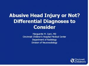 Abusive Head Injury or Not? Differential Diagnoses to Consider