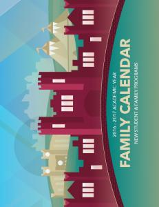 ACADEMIC YEAR FAMILY CALENDAR NEW STUDENT & FAMILY PROGRAMS