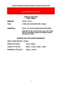 Academy of World Business, Marketing & Management Development Conference July 2012 CONFERENCE PROGRAM MONDAY 16 JULY 2012