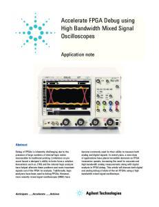 Accelerate FPGA Debug using High Bandwidth Mixed Signal Oscilloscopes