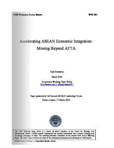 Accelerating ASEAN Economic Integration: Moving Beyond AFTA