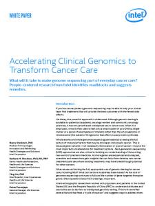 Accelerating Clinical Genomics to Transform Cancer Care