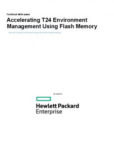 Accelerating T24 Environment Management Using Flash Memory