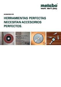 ACCESORIOS 2010 HERRAMIENTAS PERFECTAS NECESITAN ACCESORIOS PERFECTOS