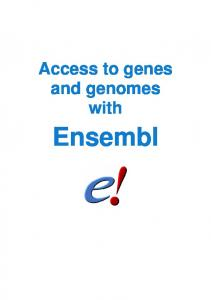 Access to genes and genomes with. Ensembl