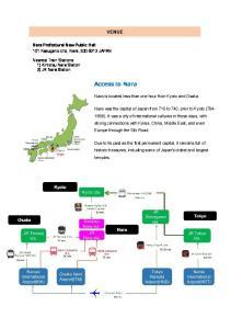 Access to Nara VENUE. Nara Prefectural New Public Hall 101 Kasugano-cho, Nara, JAPAN