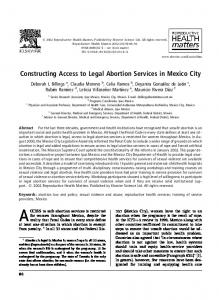 ACCESS to safe abortion services is restricted. Constructing Access to Legal Abortion Services in Mexico City