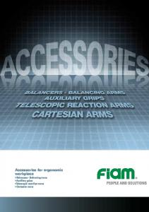 Accessories for ergonomic workplace. Balancers - Balancing arms Auxiliary grips Telescopic reaction arms Cartesian arms