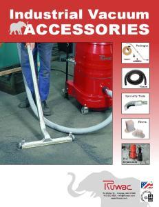 ACCESSORIES. Industrial Vacuum. Packages. Hoses. Specialty Tools. Filters. Pre- Separators