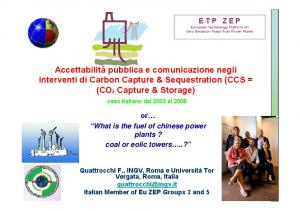 Accettabilità pubblica e comunicazione negli interventi di Carbon Capture & Sequestration (CCS = (CO2 Capture & Storage)