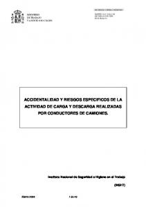 ACCIDENTALIDAD Y RIESGOS ESPECIFICOS DE LA ACTIVIDAD DE CARGA Y DESCARGA REALIZADAS POR CONDUCTORES DE CAMIONES