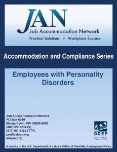 Accommodation and Compliance Series. Employees with Personality Disorders
