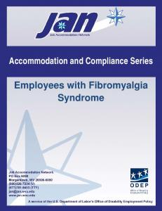 Accommodation and Compliance Series. Employees with Fibromyalgia Syndrome