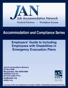 Accommodation and Compliance Series. Employers Guide to Including Employees with Disabilities in Emergency Evacuation Plans
