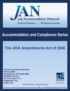 Accommodation and Compliance Series The ADA Amendments Act of 2008