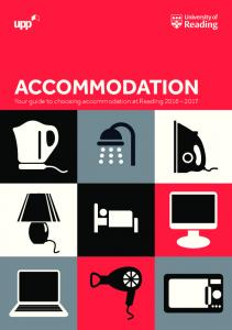 ACCOMMODATION. Your guide to choosing accommodation at Reading