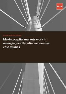 ACCOUNTANTS FOR BUSINESS. Making capital markets work in emerging and frontier economies: case studies