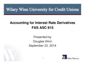 Accounting for Interest Rate Derivatives FAS ASC 815. Presented by Douglas Winn September 23, 2014