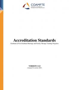 Accreditation Standards Graduate & Post-Graduate Marriage and Family Therapy Training Programs. VERSION 11.0 (Adopted November 2005)