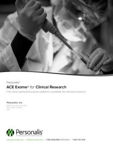 ACE Exome for Clinical Research. The most optimized exome platform available for clinical research
