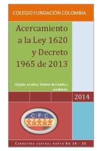 Acercamiento a la Ley 1620 y Decreto 1965 de 2013