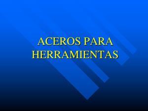 ACEROS PARA HERRAMIENTAS