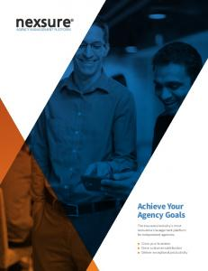 Achieve Your Agency Goals. The insurance industry s most innovative management platform for independent agencies