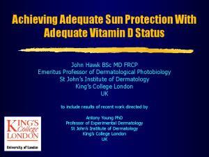 Achieving Adequate Sun Protection With Adequate Vitamin D Status
