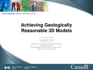 Achieving Geologically Reasonable 3D Models