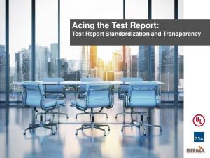 Acing the Test Report: Test Report Standardization and Transparency
