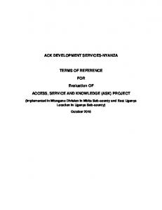 ACK DEVELOPMENT SERVICES-NYANZA TERMS OF REFERENCE FOR. Evaluation OF ACCESS, SERVICE AND KNOWLEDGE (ASK) PROJECT