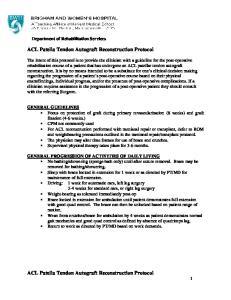 ACL Patella Tendon Autograft Reconstruction Protocol