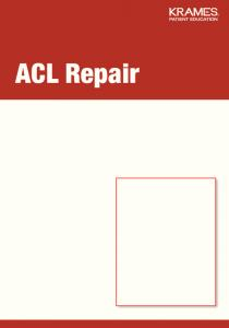 ACL Repair. Surgery for Knee Ligament Injuries