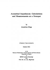 Acoustical Impedances: Calculations and Measurements on a Trumpet