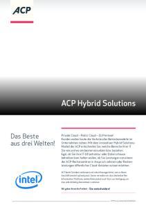 ACP Hybrid Solutions. Das Beste aus drei Welten!