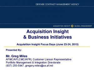 Acquisition Insight & Business Initiatives