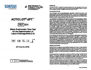 ACTICLOT dpt REF 824. C i 2Cl8C. Dilute Prothrombin Time Test for the Determination of Lupus Anticoagulants (LA) (CPT Code No