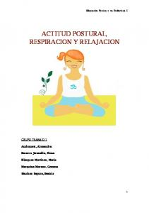 ACTITUD POSTURAL, RESPIRACION Y RELAJACION