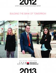 ACTIVITY AND SUSTAINABLE DEVELOPMENT REPORT BUILDING THE BANK OF TOMORROW