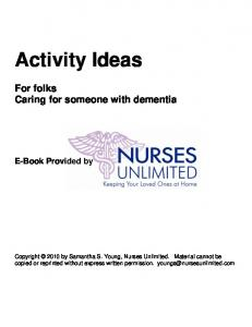 Activity Ideas. For folks Caring for someone with dementia. E-Book Provided by