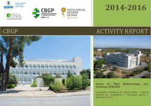 ACTIVITY REPORT. Centre for Plant Biotechnology and Genomics UPM-INIA