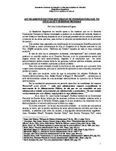 ACTOS ADMINISTRATIVOS QUE EMANAN DE PERSONAS PUBLICAS NO ESTATALES Y PERSONAS PRIVADAS. Por Julio Isidro Altamira Gigena