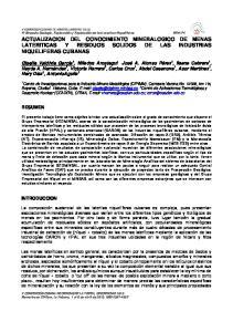 ACTUALIZACION DEL CONOCIMIENTO MINERALOGICO DE MENAS LATERITICAS Y RESIDUOS SOLIDOS DE LAS INDUSTRIAS NIQUELIFERAS CUBANAS