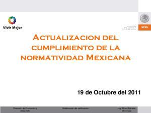 Actualizacion del cumplimiento de la normatividad Mexicana